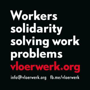 Vloerwerk workers solidarity solving work problems